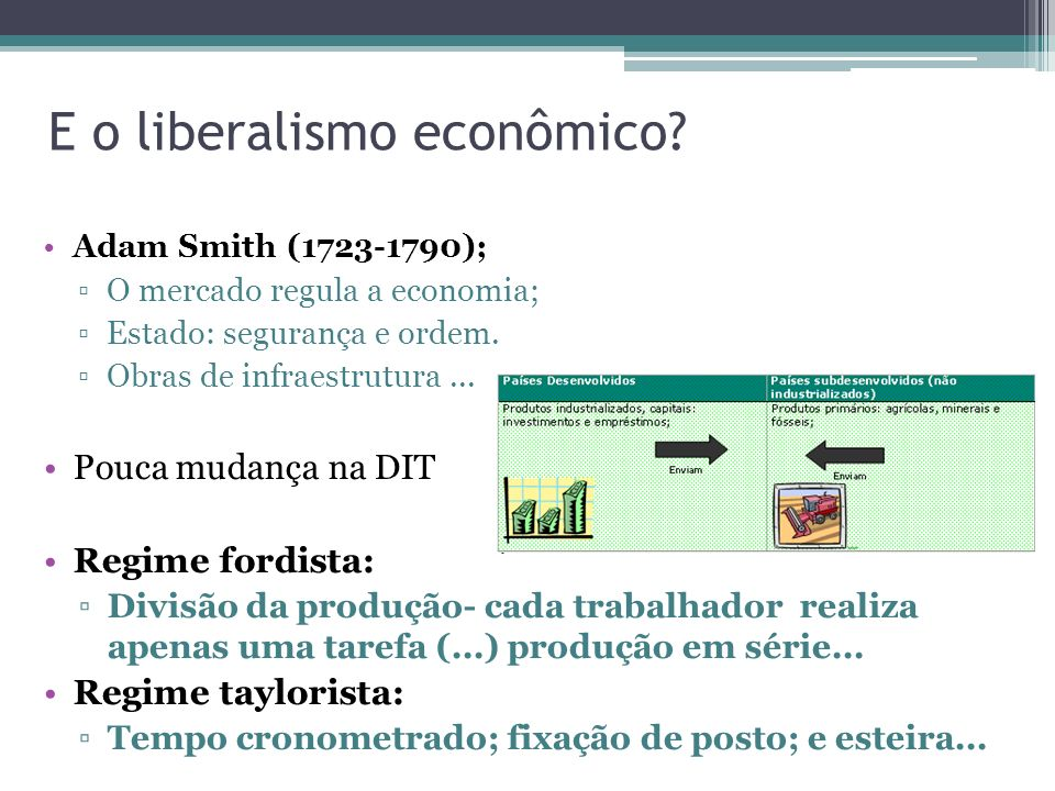 E o liberalismo econômico