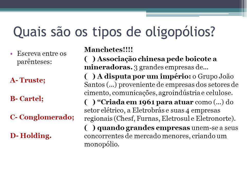 Quais são os tipos de oligopólios