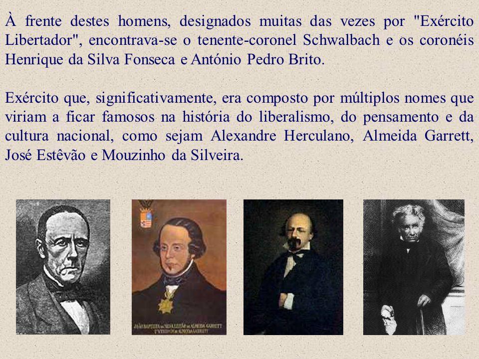 À frente destes homens, designados muitas das vezes por Exército Libertador , encontrava-se o tenente-coronel Schwalbach e os coronéis Henrique da Silva Fonseca e António Pedro Brito.