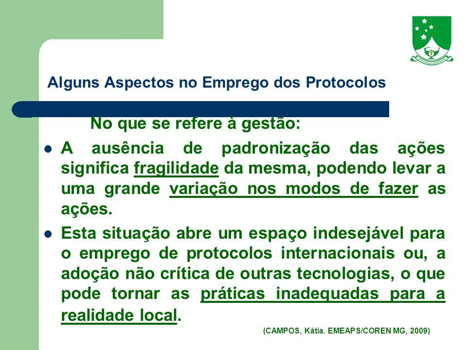 Alguns Aspectos no Emprego dos Protocolos