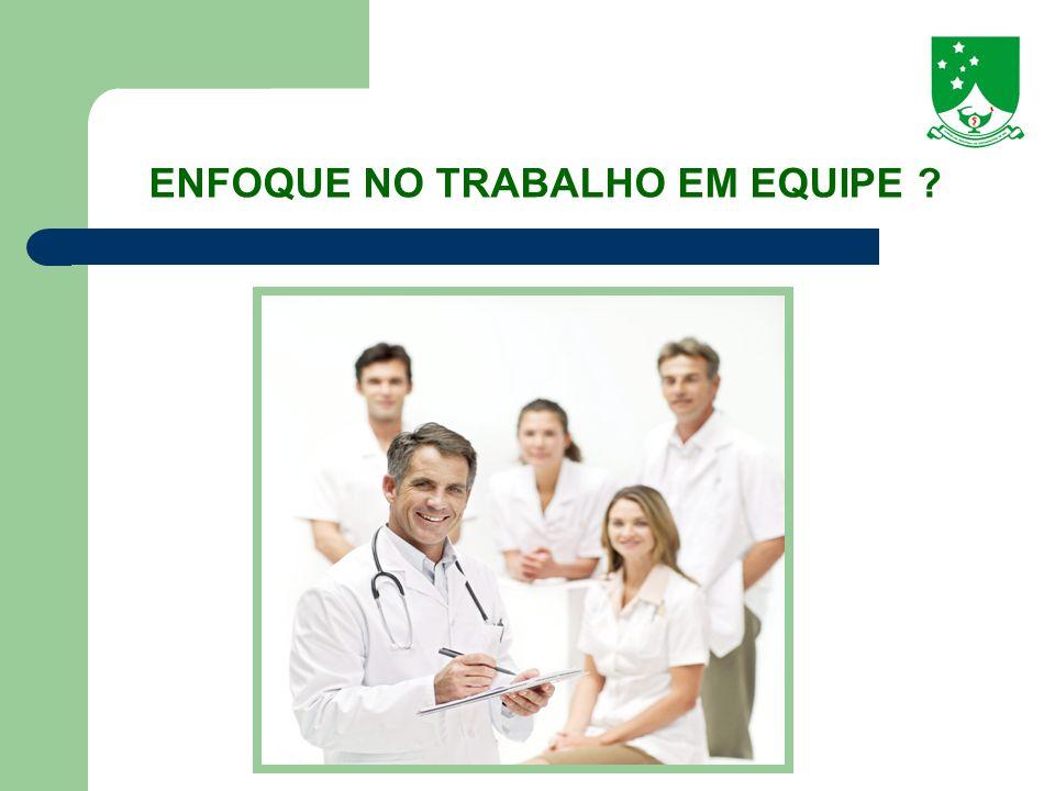 ENFOQUE NO TRABALHO EM EQUIPE