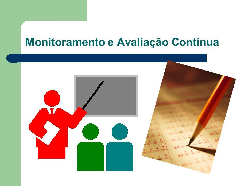 Monitoramento e Avaliação Contínua