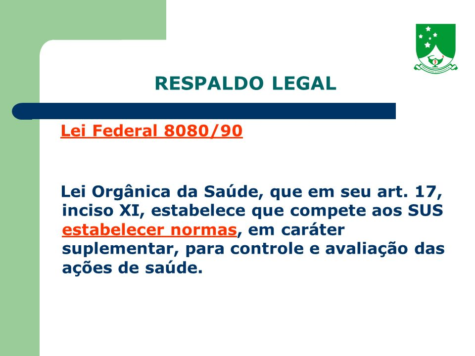 RESPALDO LEGAL Lei Federal 8080/90