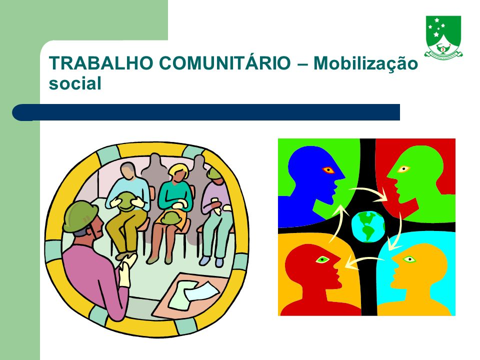 TRABALHO COMUNITÁRIO – Mobilização social