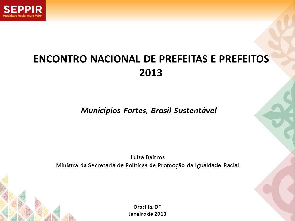 ENCONTRO NACIONAL DE PREFEITAS E PREFEITOS 2013
