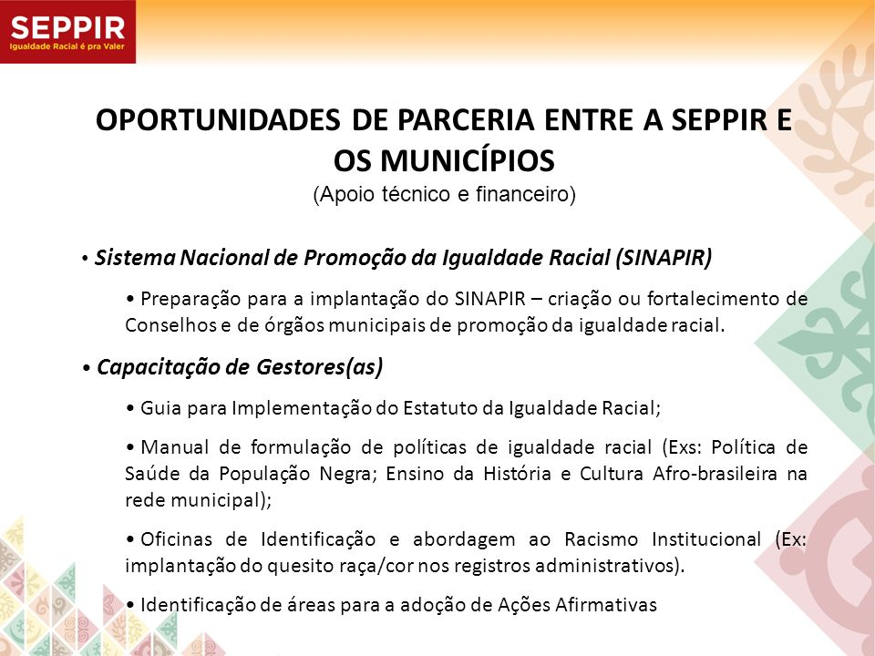 OPORTUNIDADES DE PARCERIA ENTRE A SEPPIR E OS MUNICÍPIOS