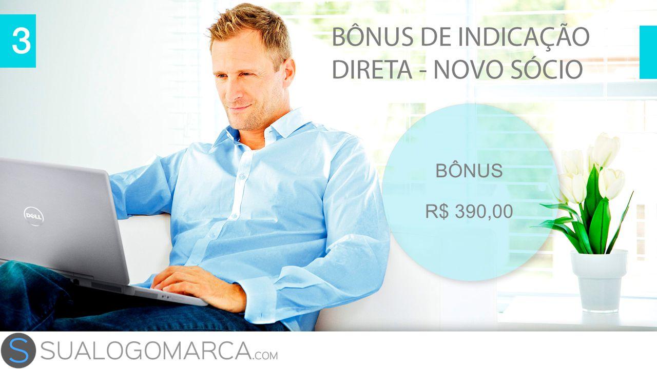 BÔNUS R$ 390,00