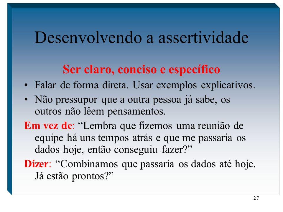Desenvolvendo a assertividade