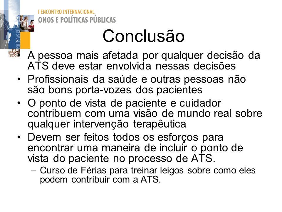 Conclusão A pessoa mais afetada por qualquer decisão da ATS deve estar envolvida nessas decisões.