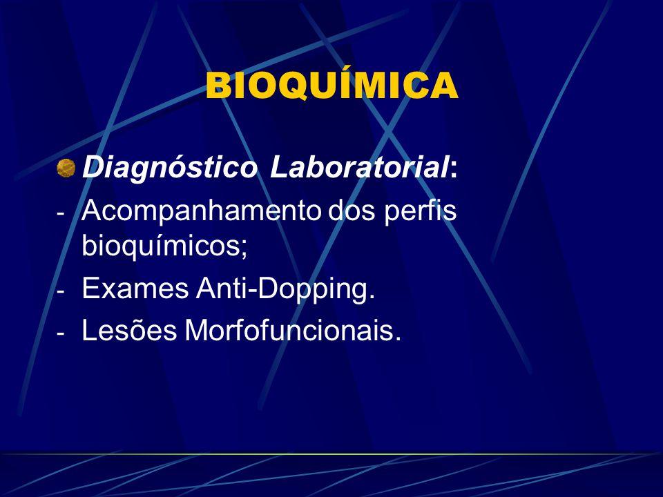 BIOQUÍMICA Diagnóstico Laboratorial:
