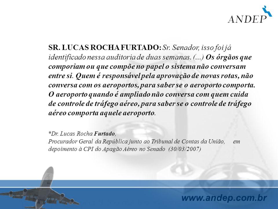 SR. LUCAS ROCHA FURTADO: Sr