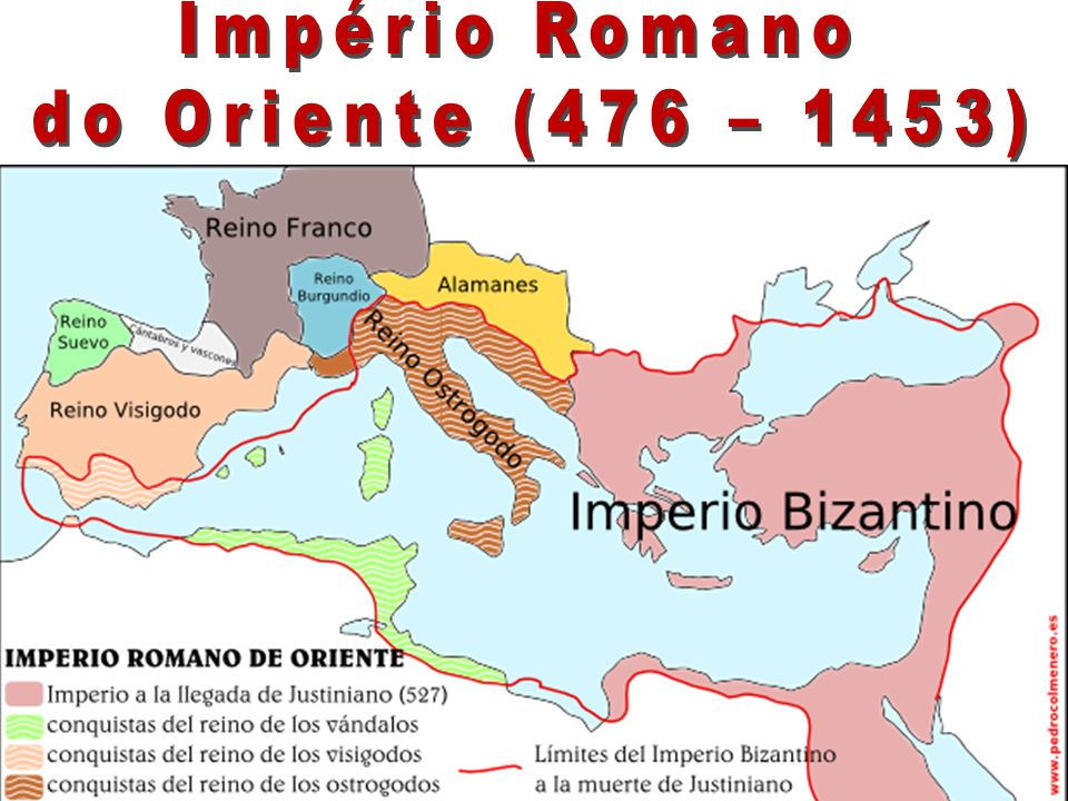 Império Romano do Oriente (476 – 1453)