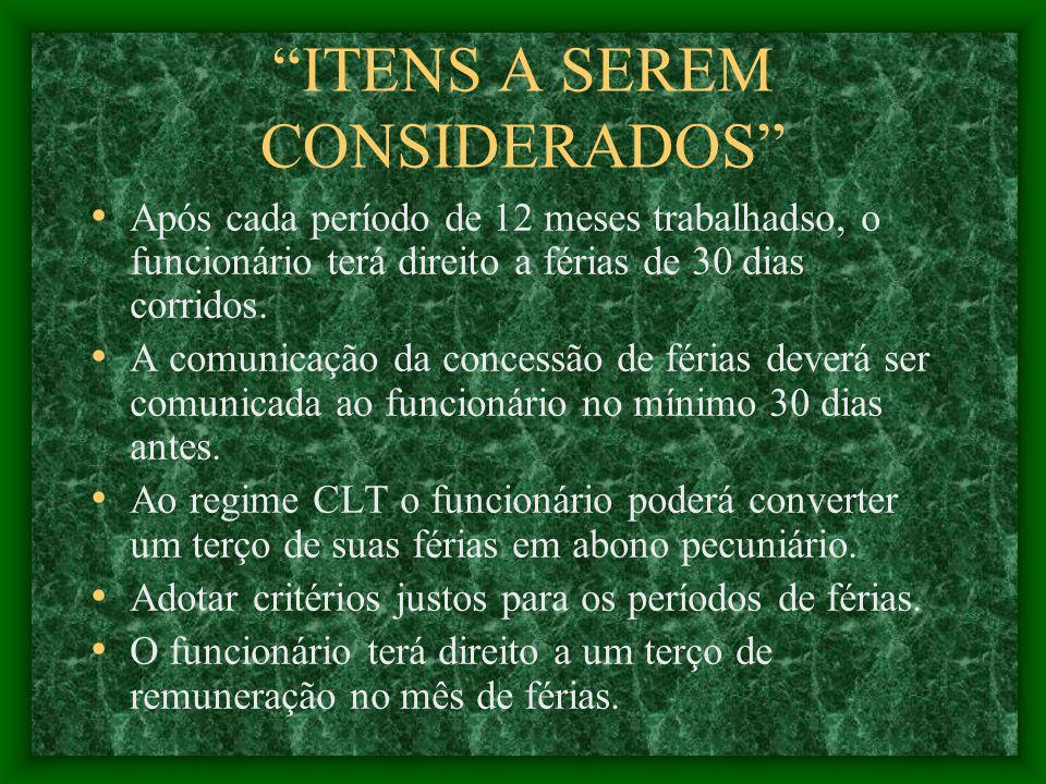ITENS A SEREM CONSIDERADOS