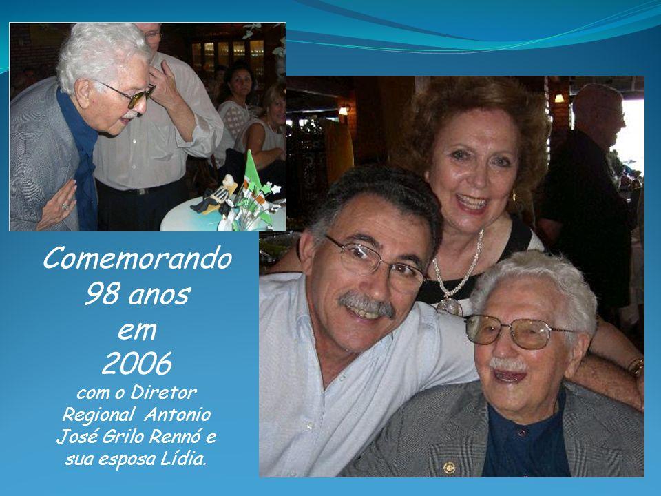 com o Diretor Regional Antonio José Grilo Rennó e sua esposa Lídia.