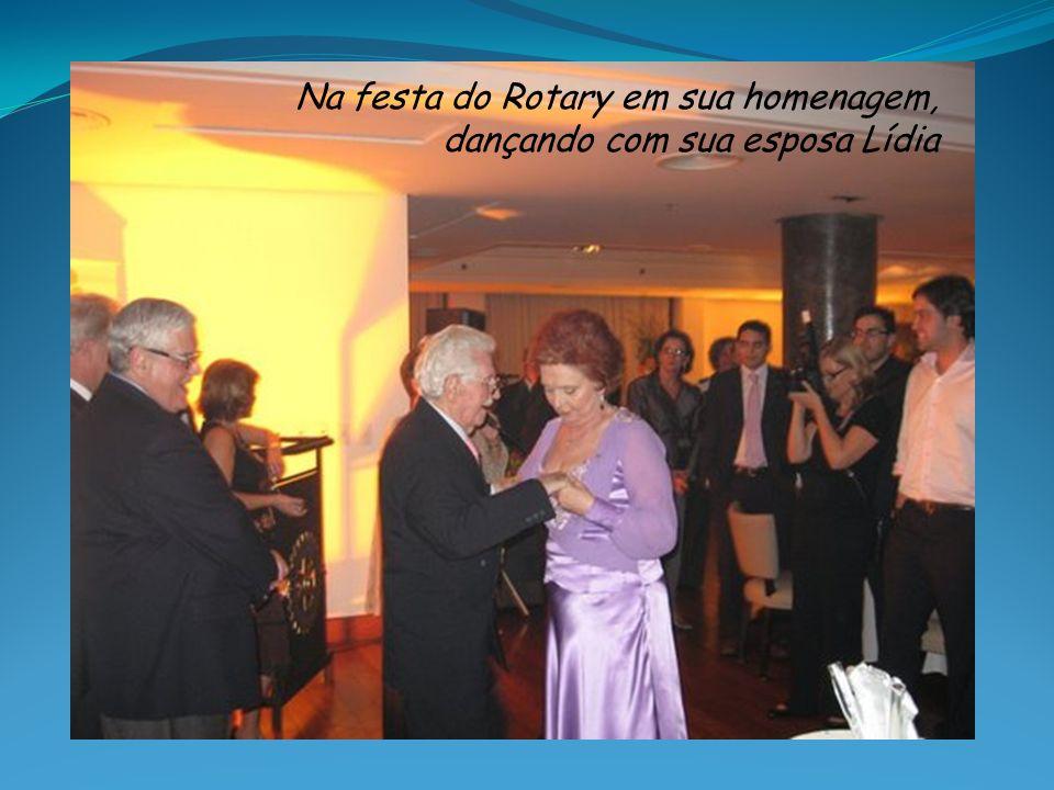 Na festa do Rotary em sua homenagem,