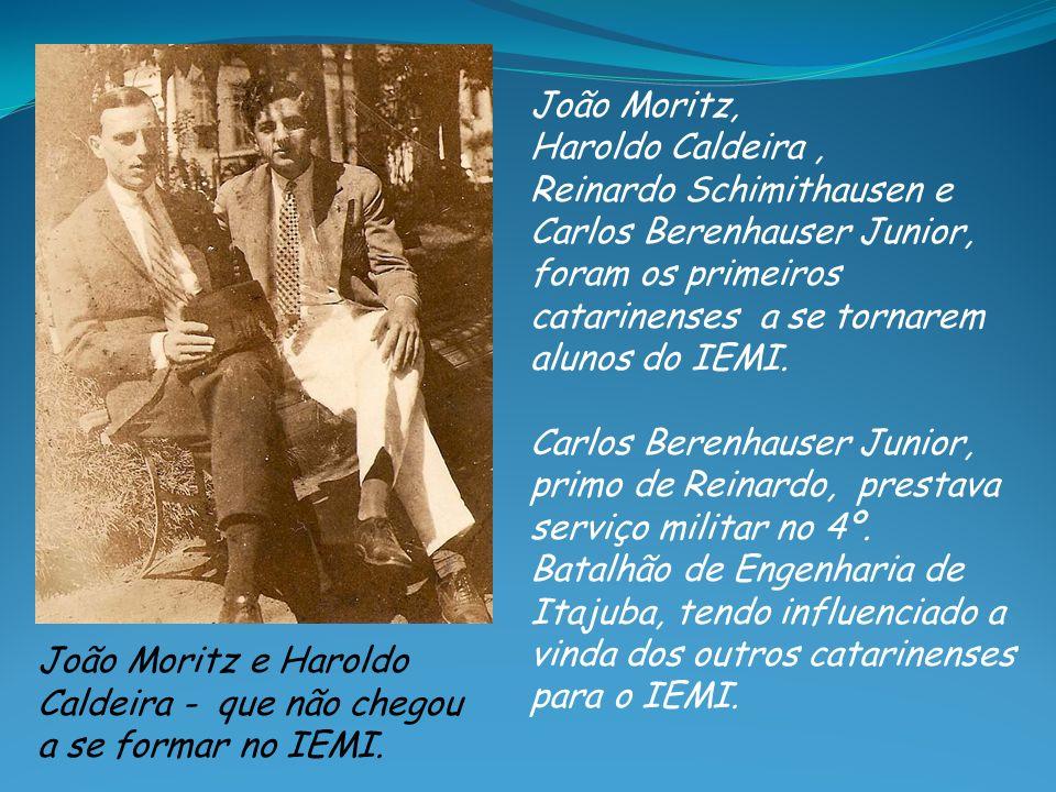 João Moritz, Haroldo Caldeira , Reinardo Schimithausen e. Carlos Berenhauser Junior,