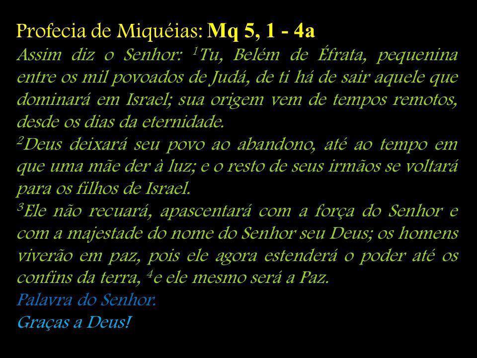 Profecia de Miquéias: Mq 5, 1 - 4a