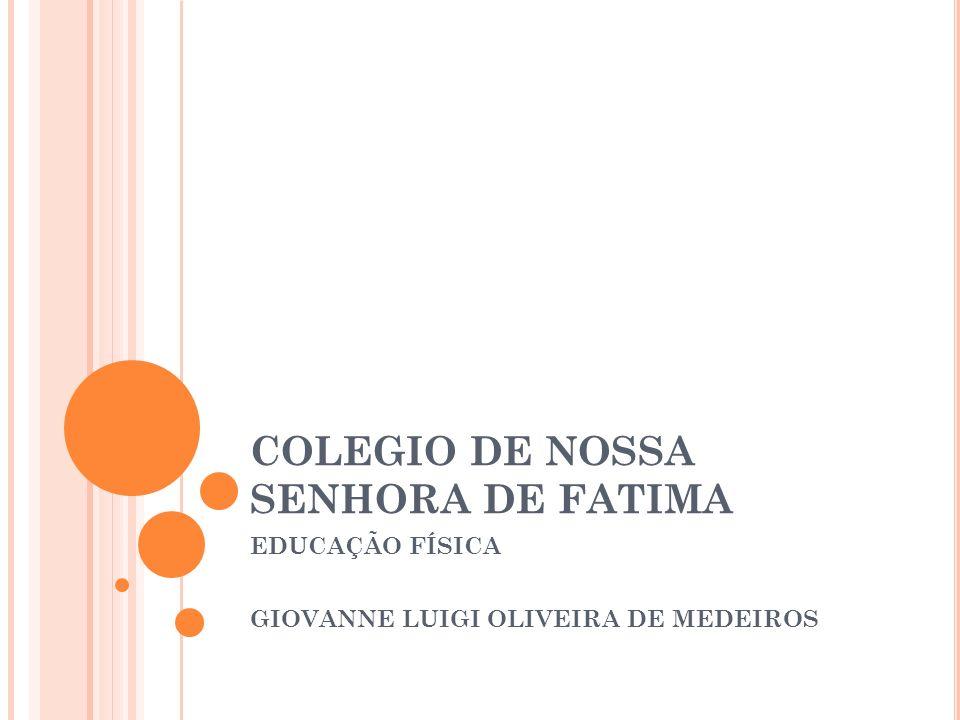 COLEGIO DE NOSSA SENHORA DE FATIMA