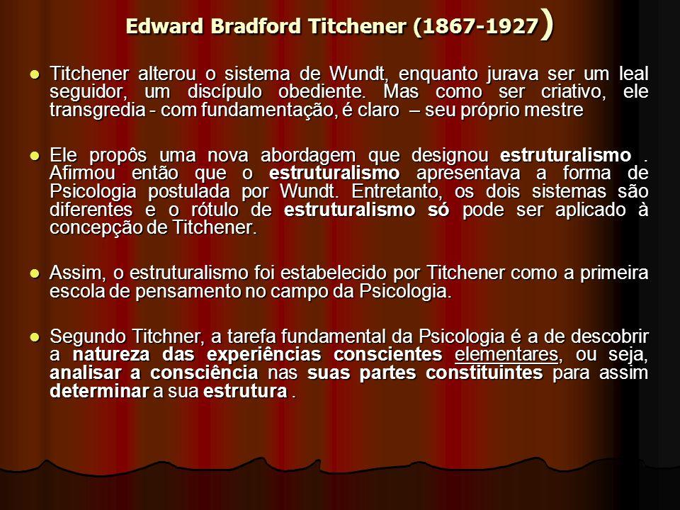 Edward Bradford Titchener (1867-1927)