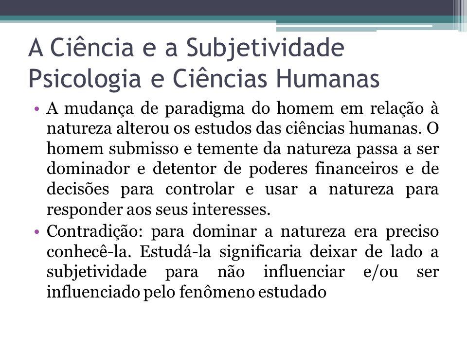 A Ciência e a Subjetividade Psicologia e Ciências Humanas