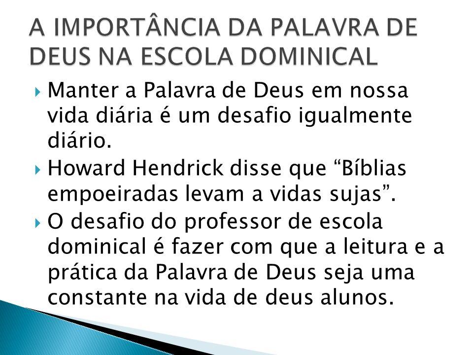 A IMPORTÂNCIA DA PALAVRA DE DEUS NA ESCOLA DOMINICAL