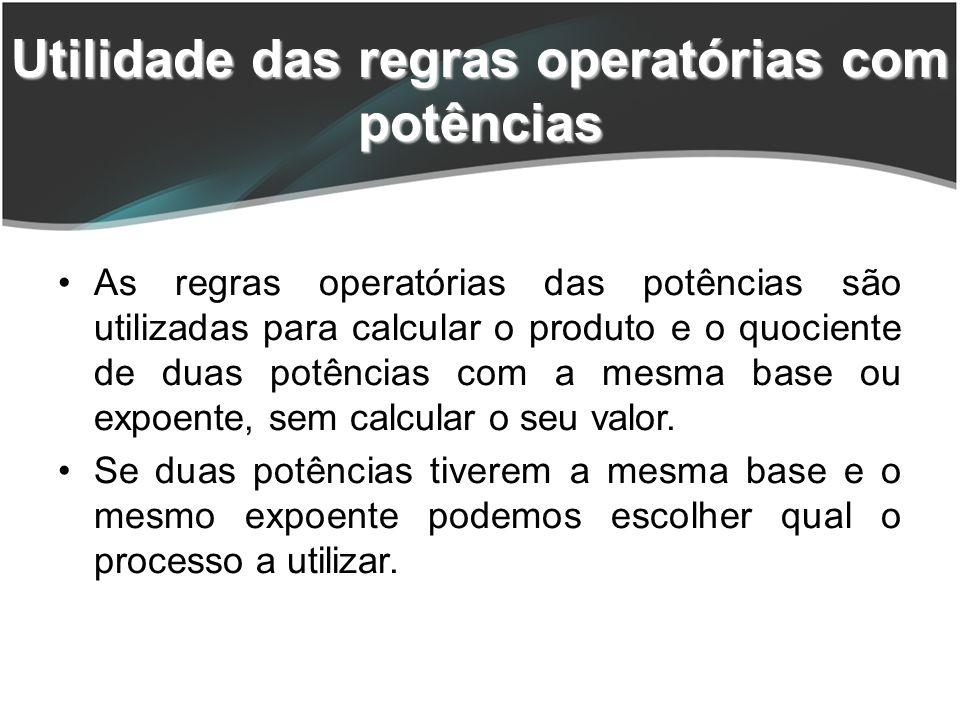 Utilidade das regras operatórias com potências