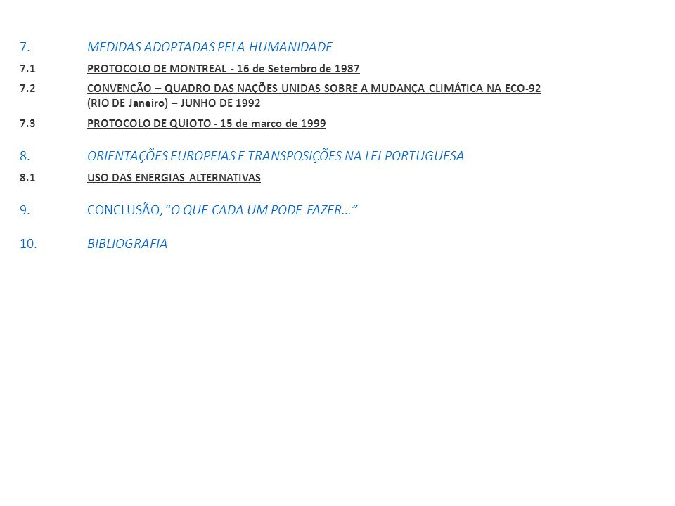 7. MEDIDAS ADOPTADAS PELA HUMANIDADE