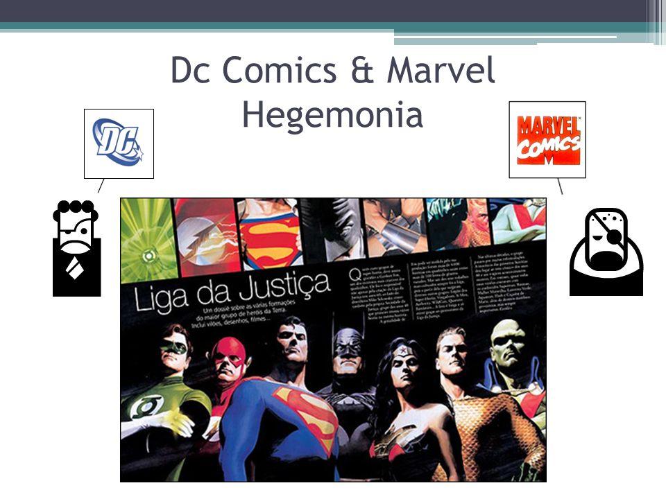 Dc Comics & Marvel Hegemonia