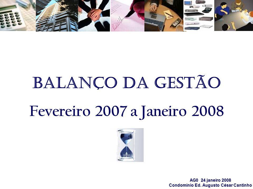Balanço da gestão Fevereiro 2007 a Janeiro 2008