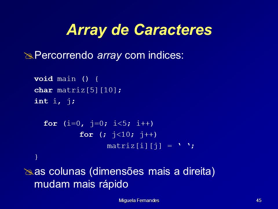 Array de Caracteres Percorrendo array com indices: