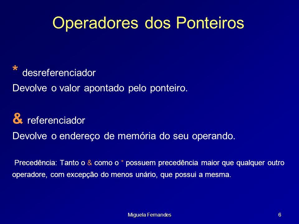 Operadores dos Ponteiros