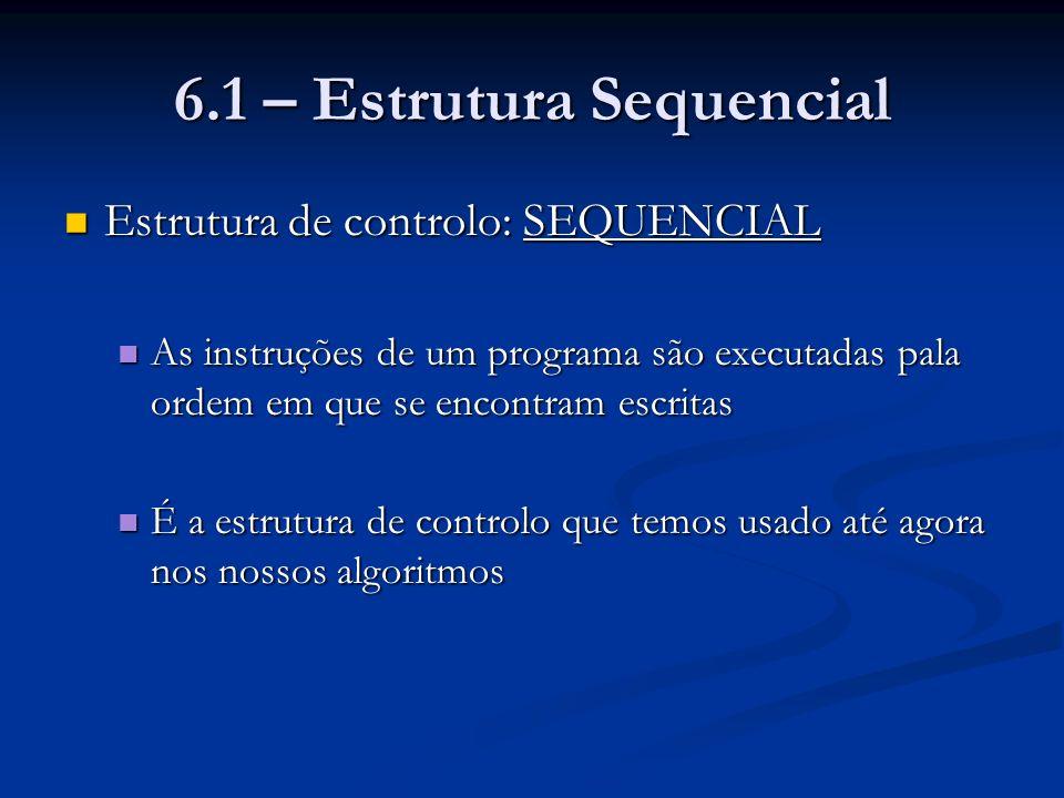 6.1 – Estrutura Sequencial