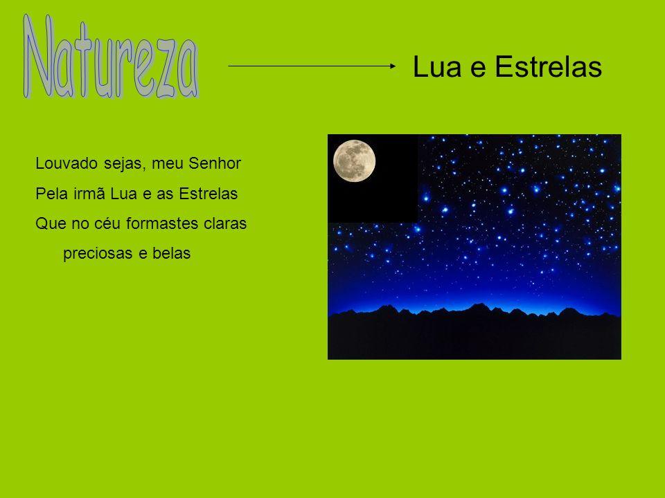 Natureza Lua e Estrelas Louvado sejas, meu Senhor