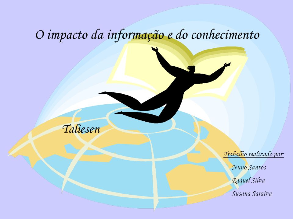 O impacto da informação e do conhecimento