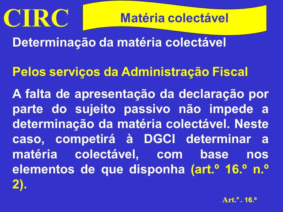 CIRC Matéria colectável Determinação da matéria colectável