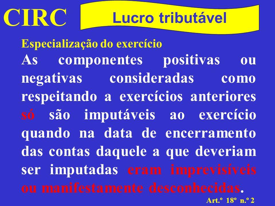 CIRC Lucro tributável. Especialização do exercício.