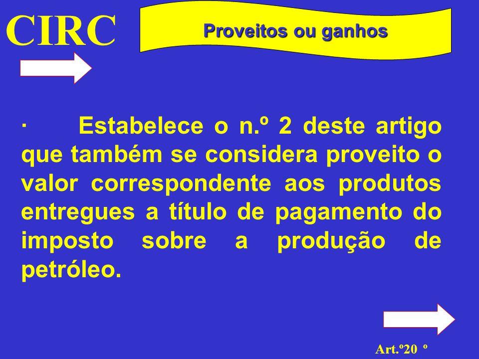 CIRC Proveitos ou ganhos.