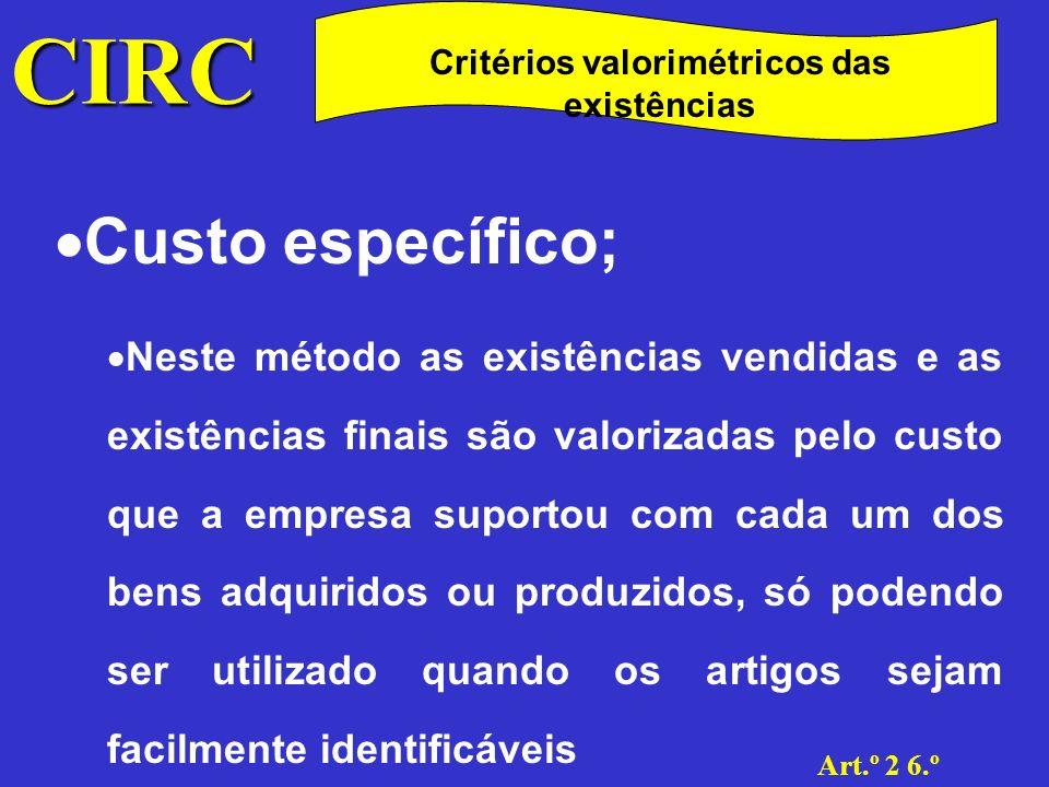 Critérios valorimétricos das existências
