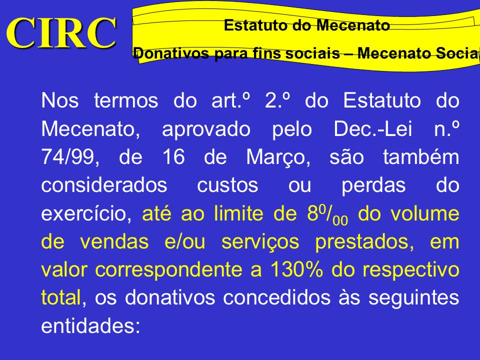 CIRC Estatuto do Mecenato