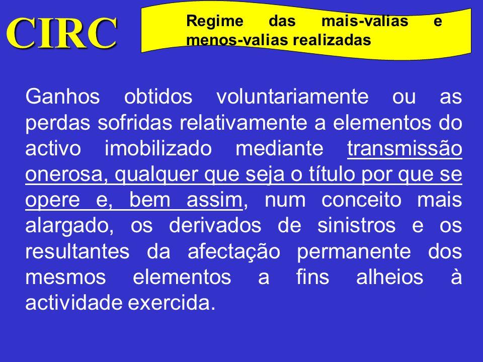 CIRC Regime das mais-valias e menos-valias realizadas.