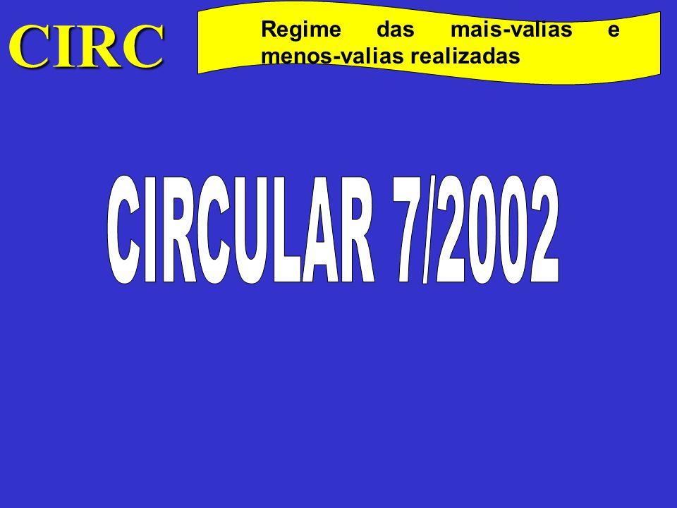 CIRC Regime das mais-valias e menos-valias realizadas CIRCULAR 7/2002