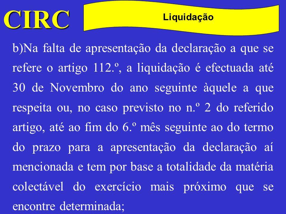 CIRC C. Liquidação.