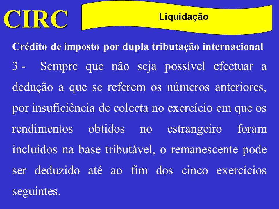 CIRC C. Liquidação. Crédito de imposto por dupla tributação internacional.