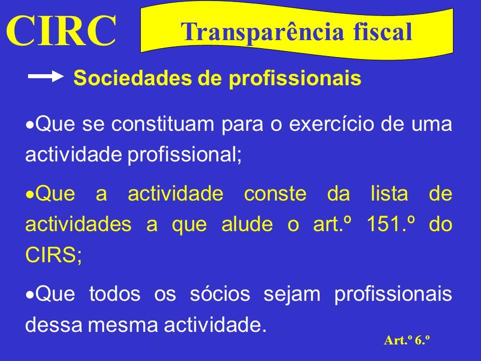 CIRC Transparência fiscal Sociedades de profissionais