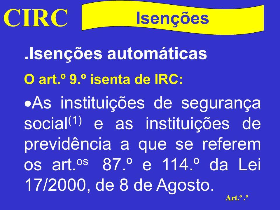 CIRC .Isenções automáticas Isenções
