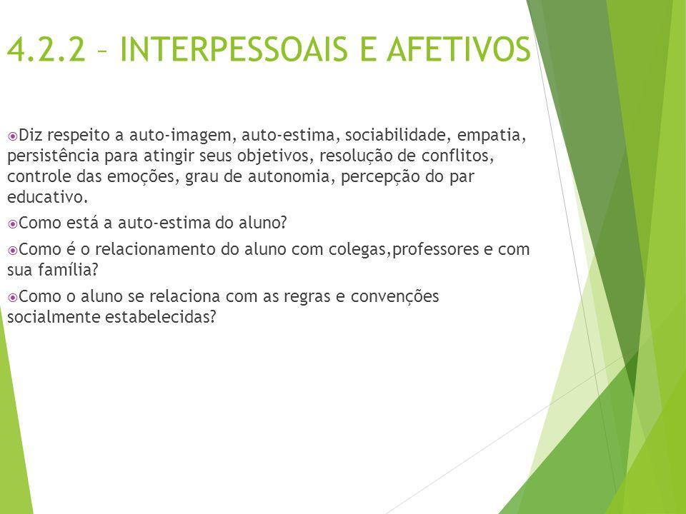 4.2.2 – INTERPESSOAIS E AFETIVOS