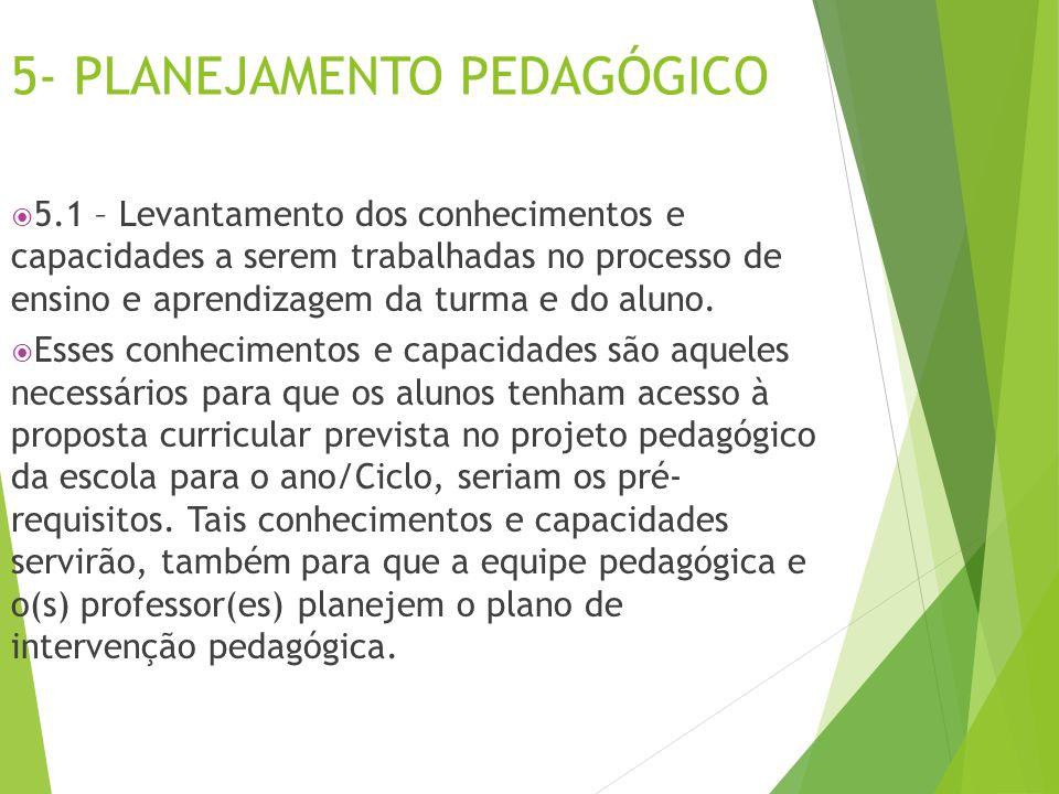5- PLANEJAMENTO PEDAGÓGICO