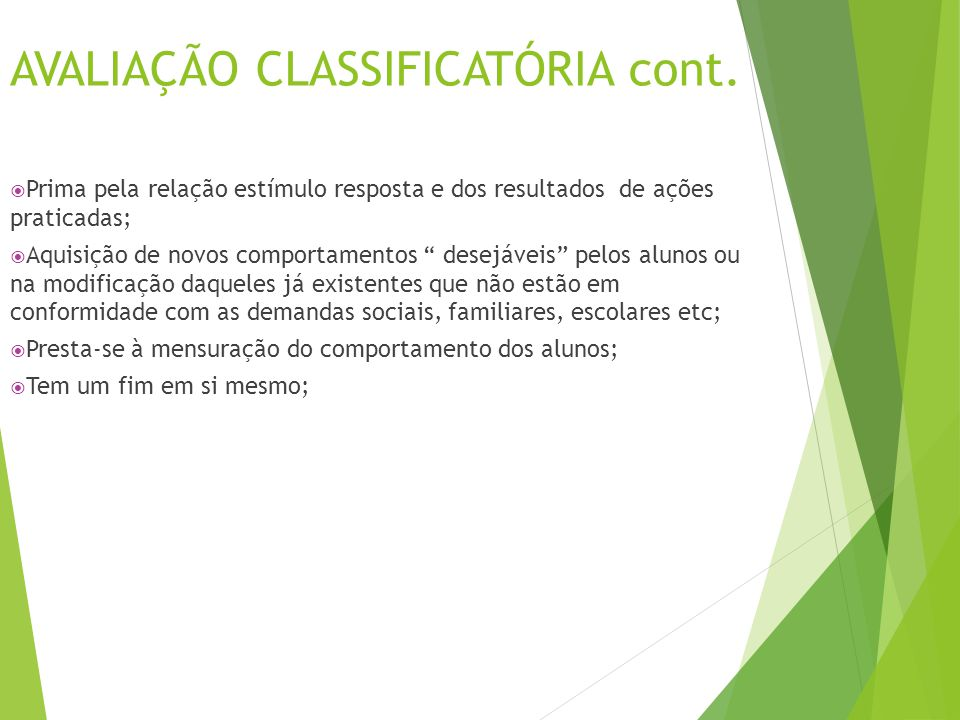 AVALIAÇÃO CLASSIFICATÓRIA cont.