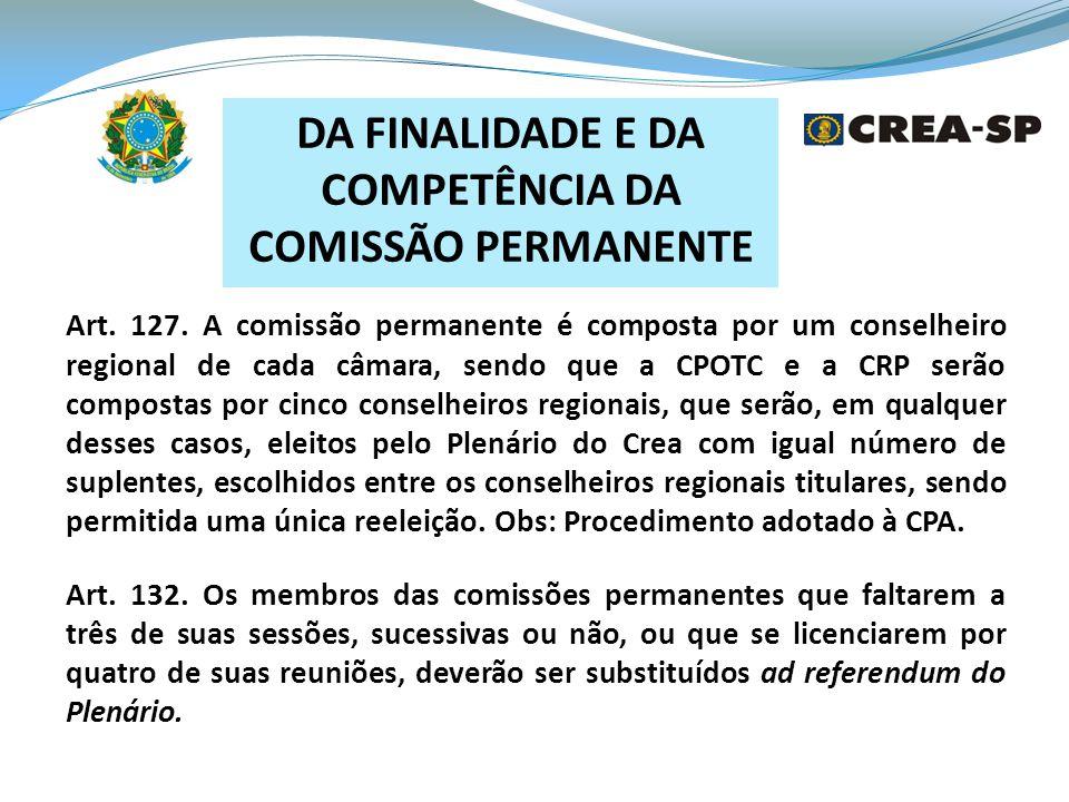 DA FINALIDADE E DA COMPETÊNCIA DA COMISSÃO PERMANENTE