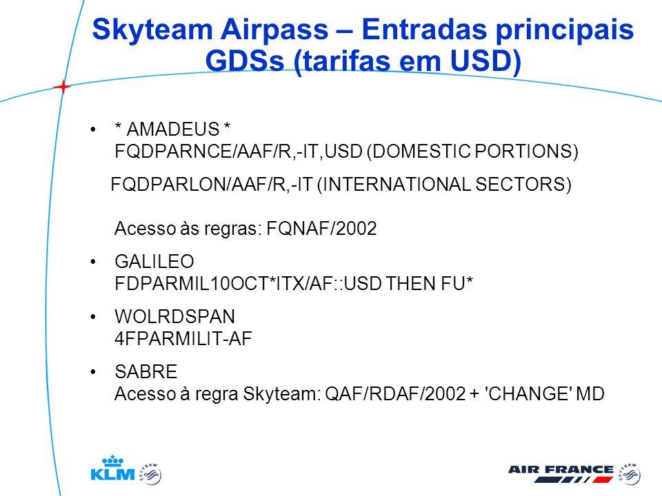 Skyteam Airpass – Entradas principais GDSs (tarifas em USD)